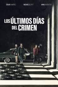 Los últimos días del crimen