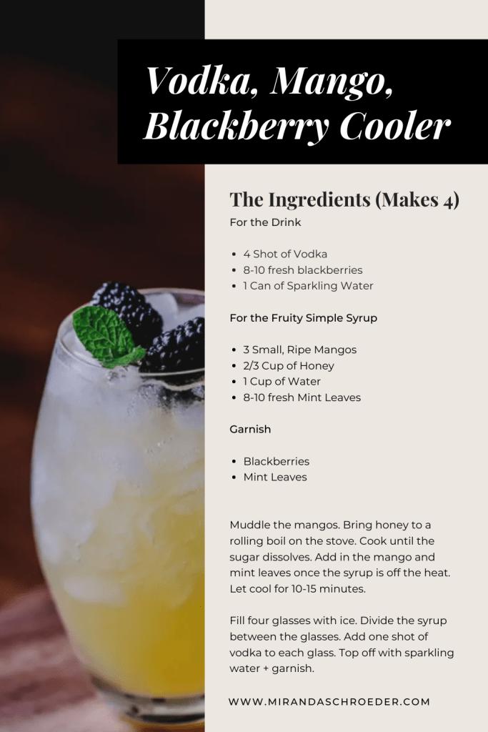 Quarantine Cocktails | Vodka, Mango, Blackberry Cooler  www.mirandaschroeder.com