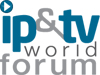 IP&TV World Forum — London, UK — 20-22 March, 2012 @ Olympia | London | United Kingdom