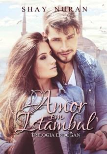 BOOK | SHAY NURAN - AMOR EM ISTAMBUL
