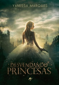 BOOK | VANESSA MARQUES - DESVENDANDO PRINCESAS