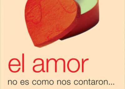 El amor no es como nos contaron… ni como lo inventamos