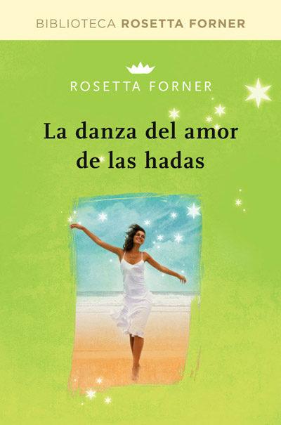 La danza de amor de las hadas rosetta