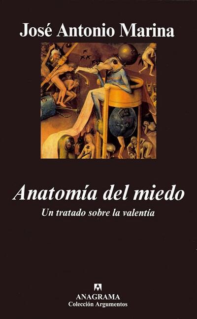jose-antonio-marina-anatomia-del-miedo