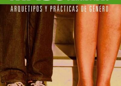 Feminidades y masculinidades: Arquetipos y prácticas de género