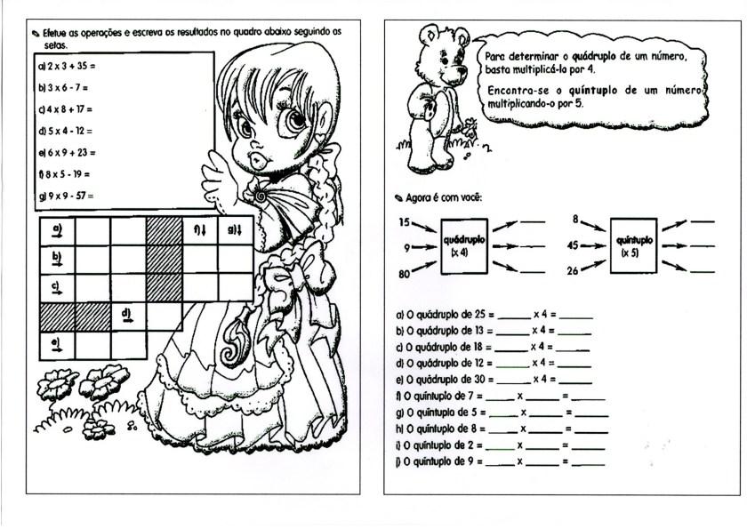 Atividade de matemática com Problemas de Quádruplo e Quíntuplo e quadros para fazer continhas.
