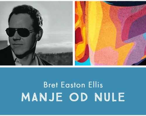 Manje od nule, Bret Easton Ellis