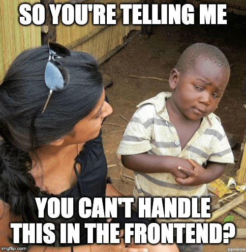25 Best Front End Memes Are Memes Front Memes To Shreds Memes