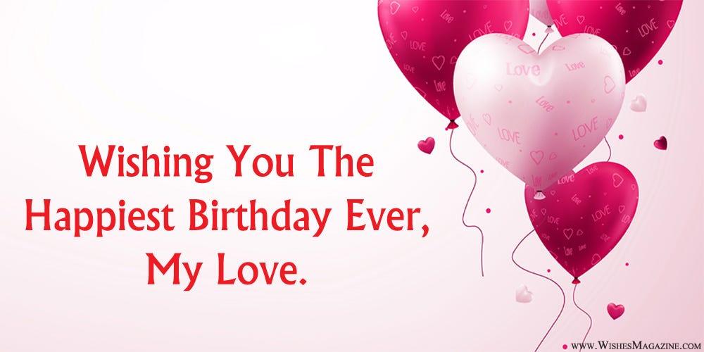 Romantic Birthday Wishes For Girlfriend   by Singh   Medium