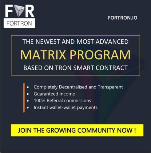 FORTRON is a TRON based smart contract matrix program - mentorslinks
