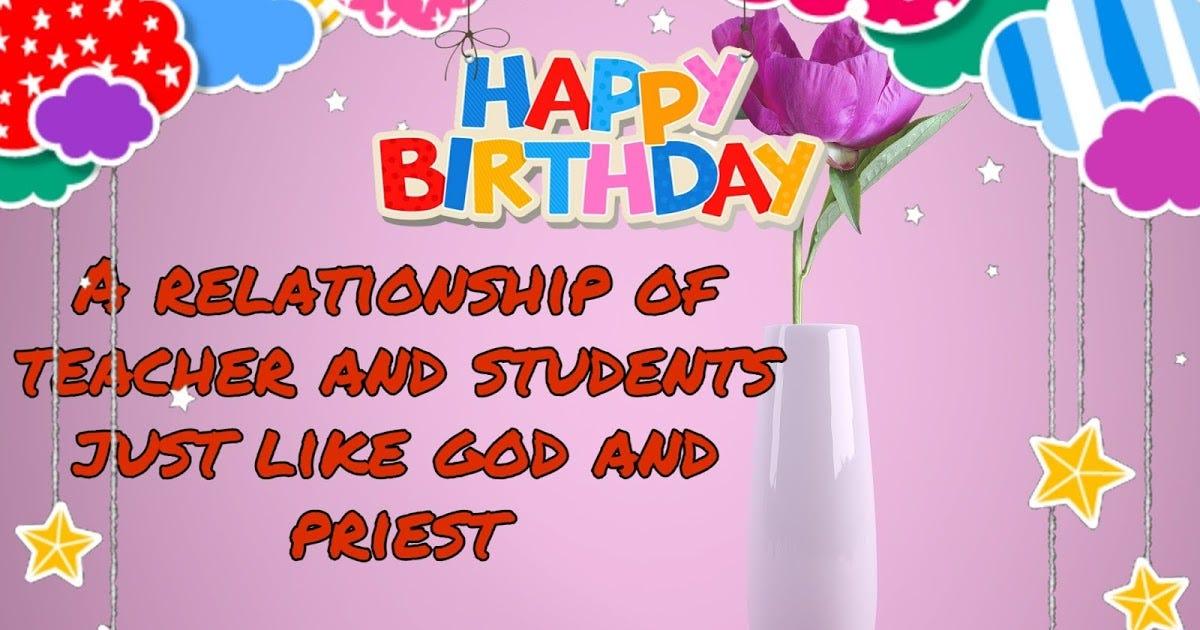 Teacher Happy Birthday Quotes Teacher Happy Birthday Quotes By Happybirthdaytrends Medium