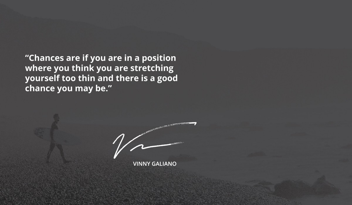 Knowing When You've Stretched Yourself Too Thin | by Vinny Galiano | Medium