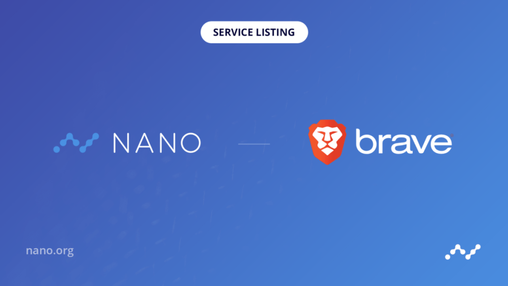 Nano now available Inside Brave Browser its new Partner. Over 12 million monthly... 4