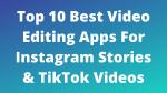 Insta :  Top 10 des meilleures applications de montage vidéo pour les histoires Instagram et les vidéos TikTok