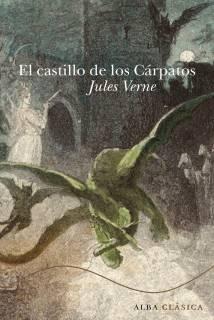 Resultado de imagen para El castillo de los Cárpatos Julio Verne libro