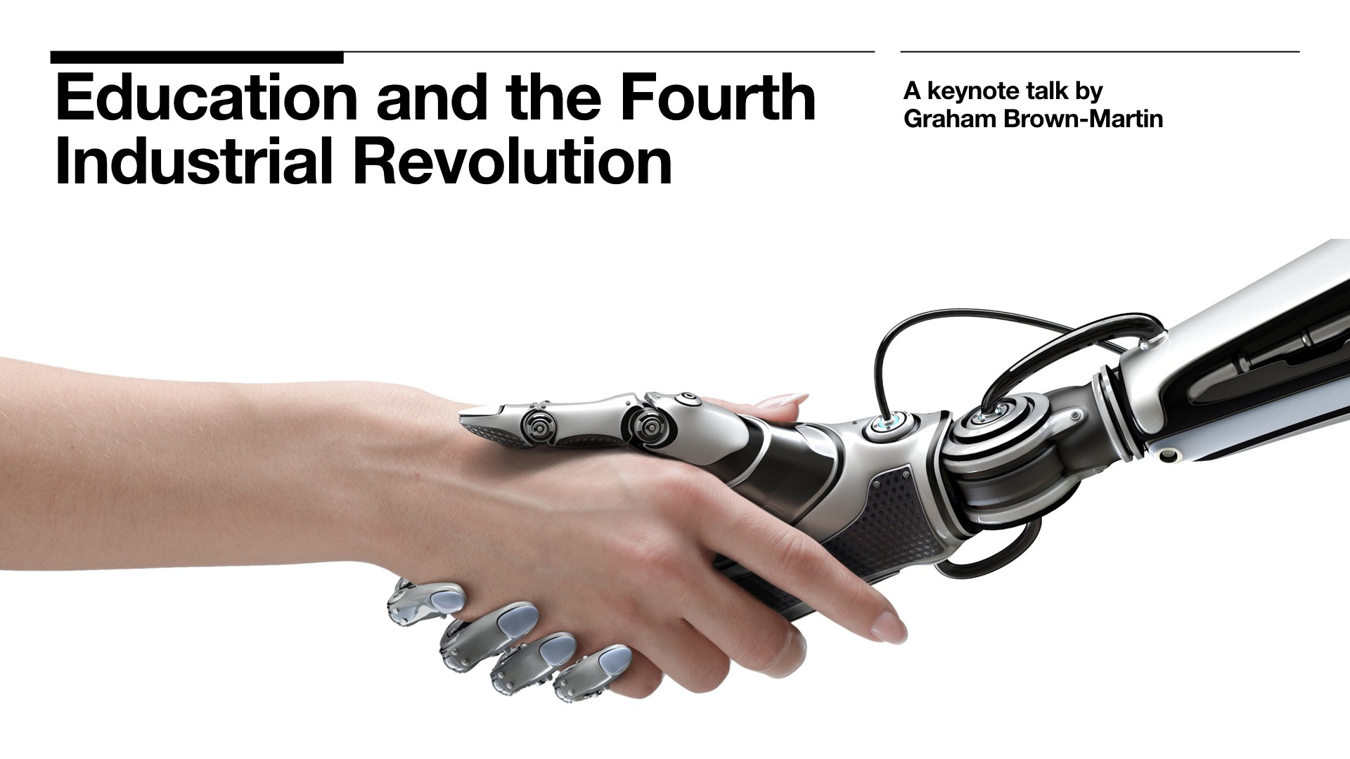 Education And The Fourth Industrial Revolution
