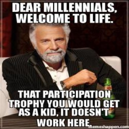 Image result for entitled millennials meme""