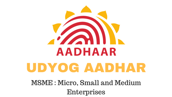 Udyog Aadhar is a registration provided to micro, small, medium ...