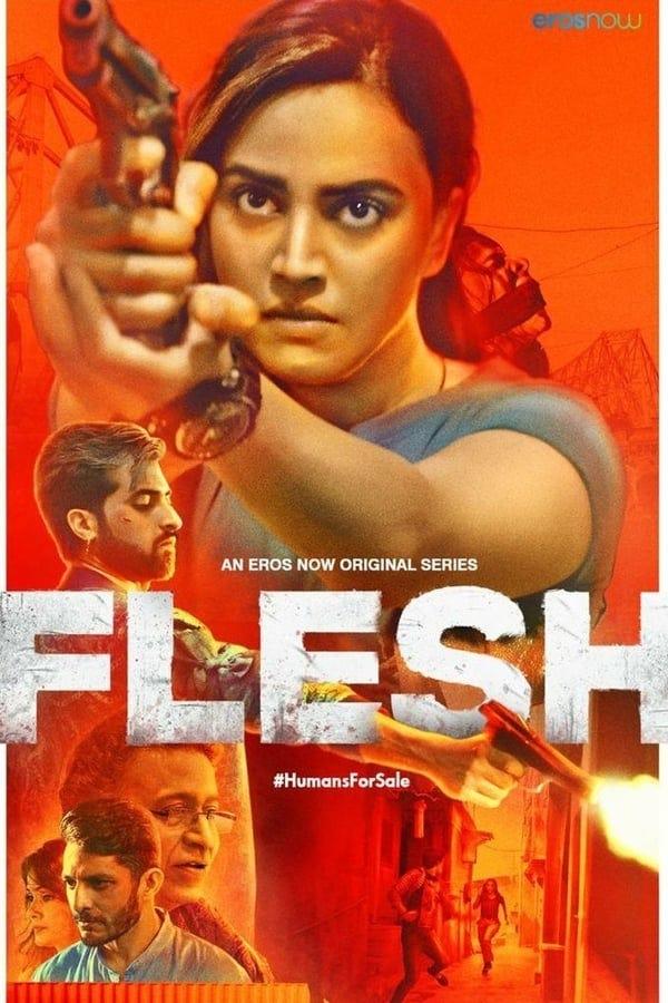 Flesh (2020) Hindi WEB-DL - 480P   720P   1080P - x264 - 800MB   2.4GB   8.6GB - Download & Watch Online  Movie Poster - mlsbd
