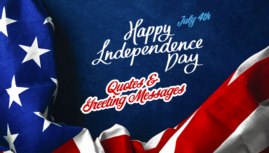 Happy Independence Day America Quotes And Greeting Messages 2020 Updated By Jenna Brandon Medium