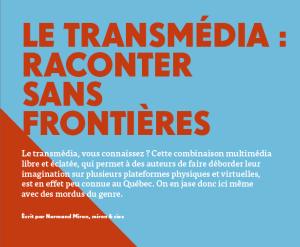 Le transmédia : raconter sans frontières