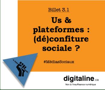 Us & plateformes : (dé)confiture sociale ? | digitaline.ca