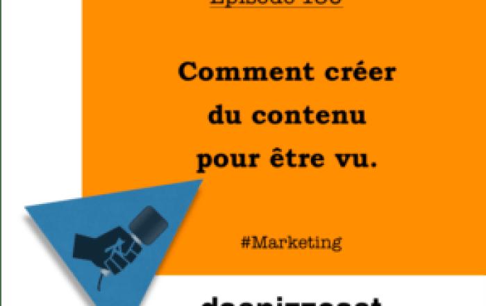 Comment créer du contenu pour être vu | daspizzcast.ca