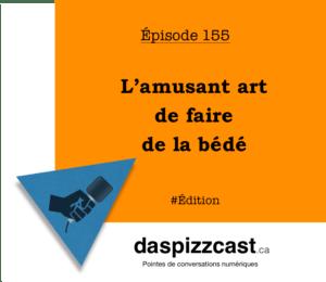 L'amusant art de faire de la bédé | daspizzcast.ca