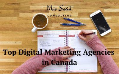 Top 10 Digital Marketing Agencies in Canada