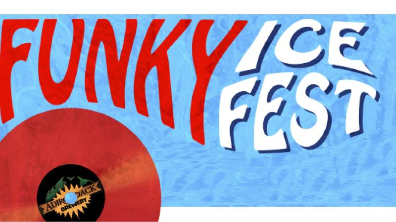 Funky Ice Fest at the Adirondack Pub & Brewery