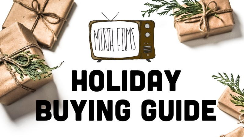 Mirth Films Holiday Buying Guide