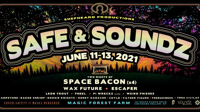 Safe & Soundz Festival Announces June Festival Dates and Lineup