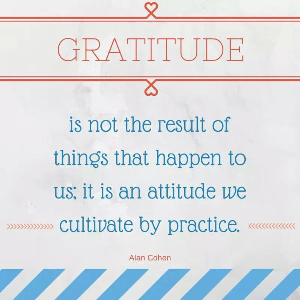 Motivation Mondays: GRATITUDE - Cultivate a thankful heart.
