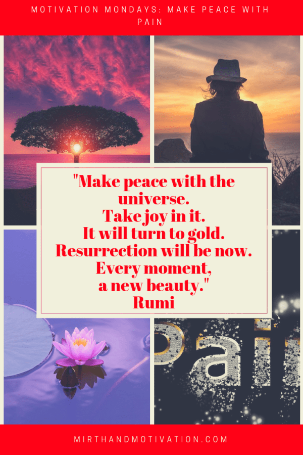 Motivation Monday: Make Peace with Pain