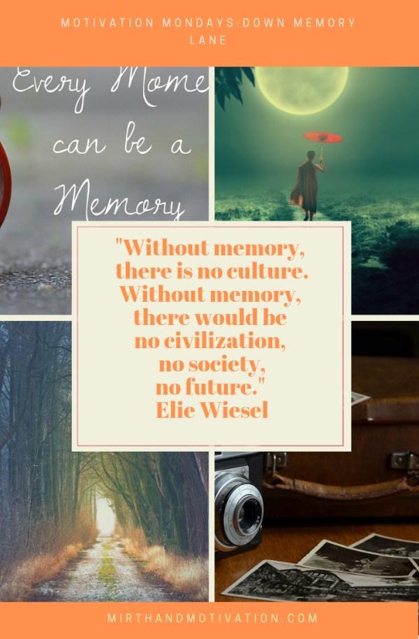 Motivation Mondays: Down Memory Lane