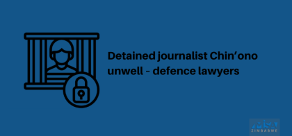 Detained journalist Chin'ono unwell – defence lawyers
