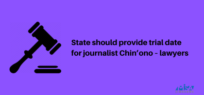 State should provide trial date for journalist Chin'ono