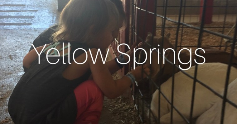 Yellow Springs and lessons learned.