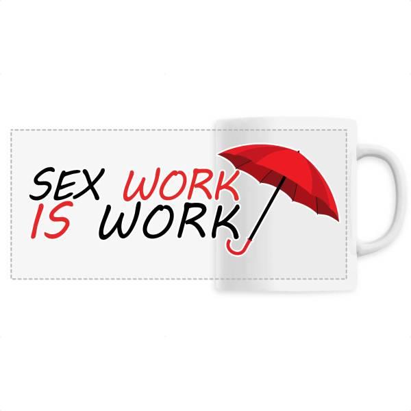 Mug - Sex Work is Work