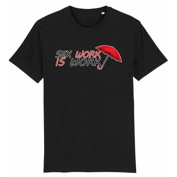T-shirt - Sex Work is Work