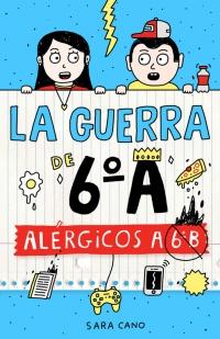 La guerra de 6ºA Alfaguara
