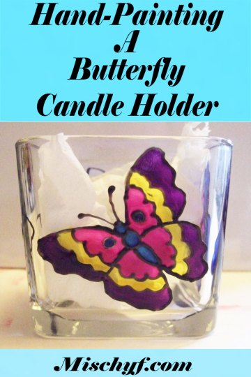How to hand paint a stain glass butterfly candle holder with Pebeo Paints https://mischyf.com/butterfly-candle-holder/