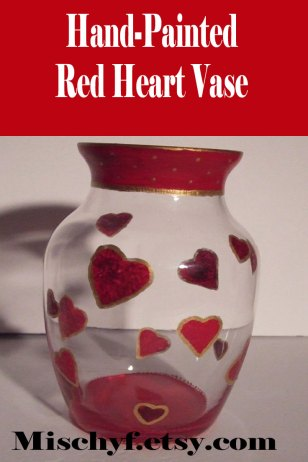 "Hand painted red heart 7"" vase. Found only at mischyf.etsy.com"
