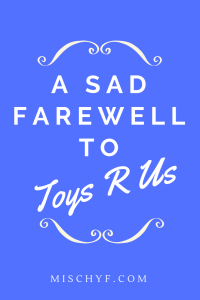 Toys R Us A Sad Farewell to Toys R Us. This will be the first Christmas without them. They will be missed. #ToysRUs #toys #games #children #kids #play #fun #classicgames #boardgames
