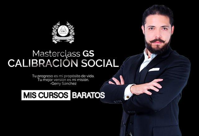 Calibración Social de Gerry Sánchez