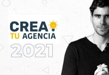 Crea tu Agencia 2021 de Agustín Casorzo
