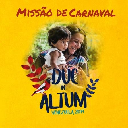 Duc in Altum - Missão de Evangelização na Venezuela @ Ciudad Bolivar