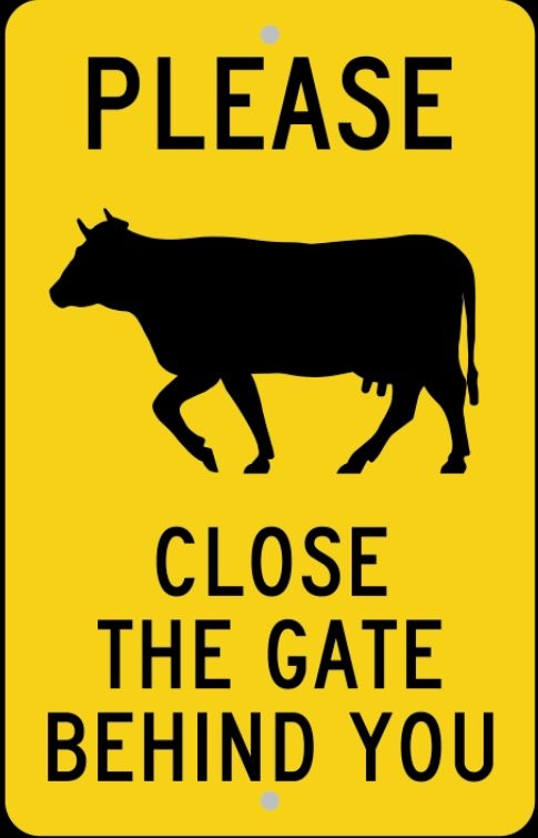 Please close gate behind you