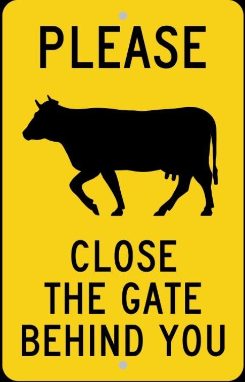 Please close gate behind you