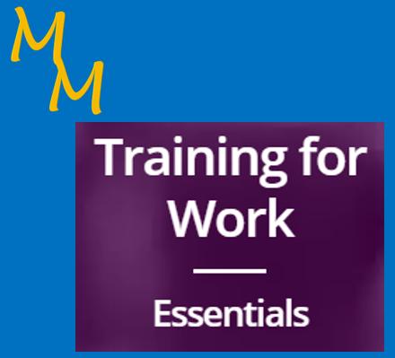 Training for Work - Essentials